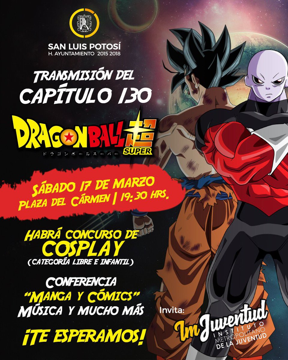Dragon Ball Super San Luis Potosí.jpg